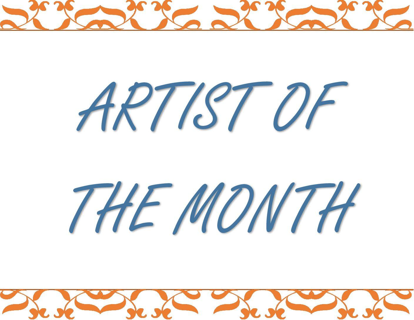 Artist Of The Month Nominees