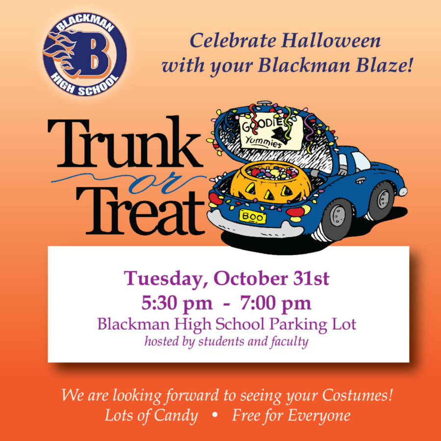 Celebrating Voices October 30th Your >> Trunk Or Treat At Blackman The Blackman Voice